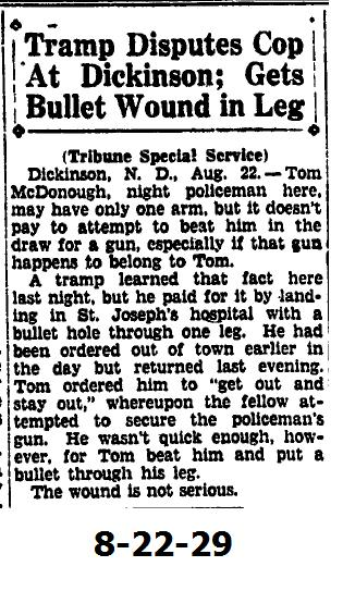 Three articles from the Dickinson Press making reference to a natorious DPD officer of the 1910s; Nightwatchman Tom McDonough. A fourth article from the Bismarck Tribune also included.